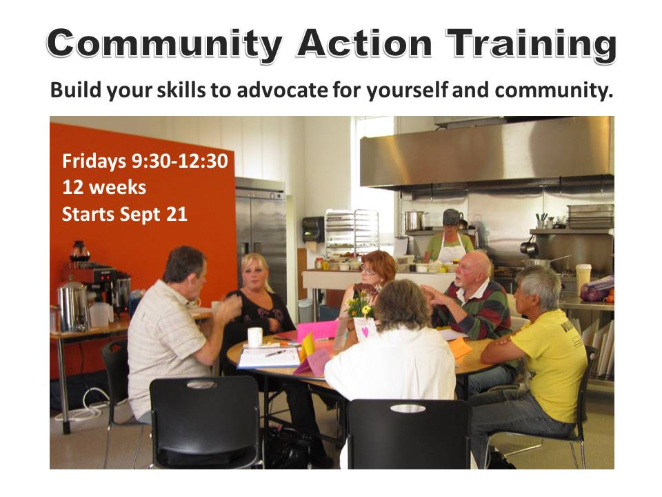 Community Action Training; build skills to advocate for yourself and community