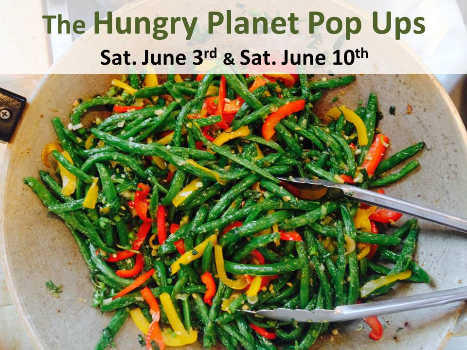 Hungry Planet Pop Ups June 3rd an 10th